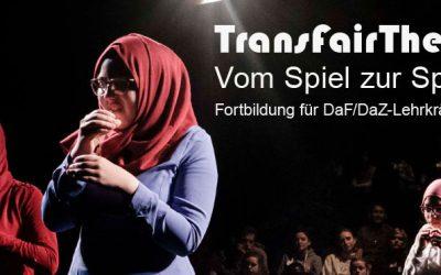 TransFairTheater – Vom Spiel zur Sprache